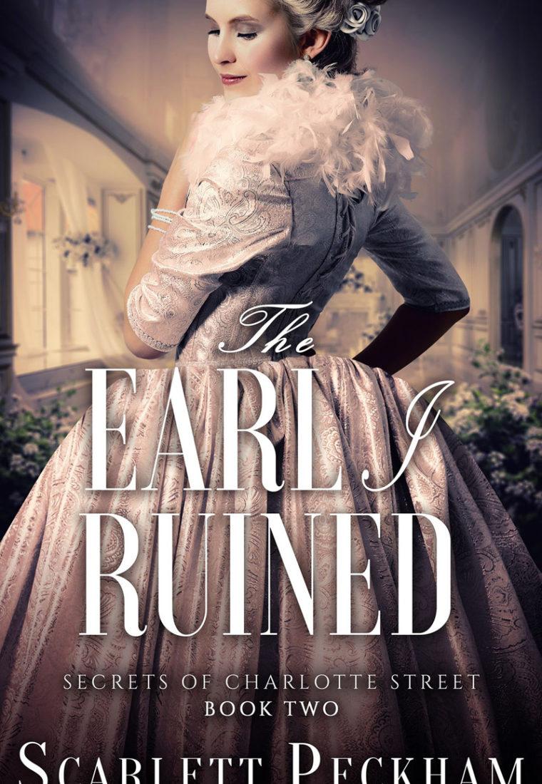 The Earl I Ruined